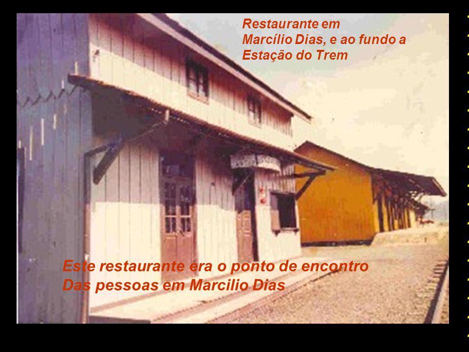 Estação de Marcílio Dias ( primeiramente Chamada de Canoinhas ) Depois de passar por Valões, Felipe Schmidt, Paula Pereira, Taunay, chegava em Marcili