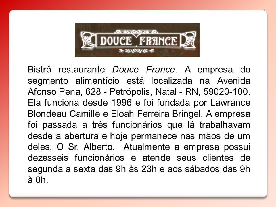 Bistrô restaurante Douce France. A empresa do segmento alimentício está localizada na Avenida Afonso Pena, 628 - Petrópolis, Natal - RN, 59020-100. El