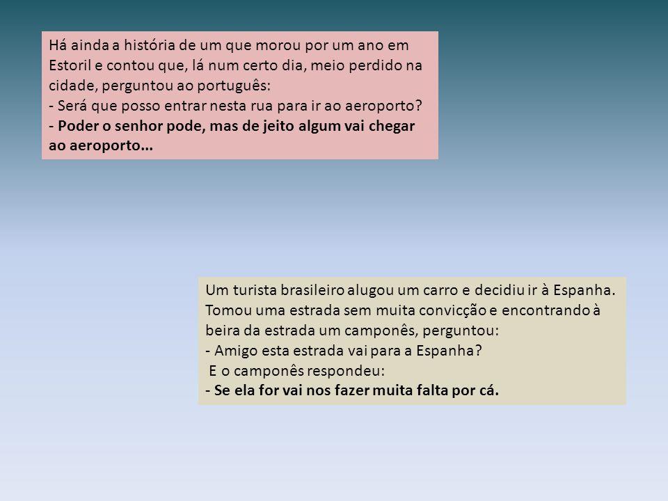 Um jornalista hospedou-se há um mês num hotel em Évora. Na hora de abrir a água da pia se atrapalhou, pois na torneira azul estava escrito 'F' e na ou