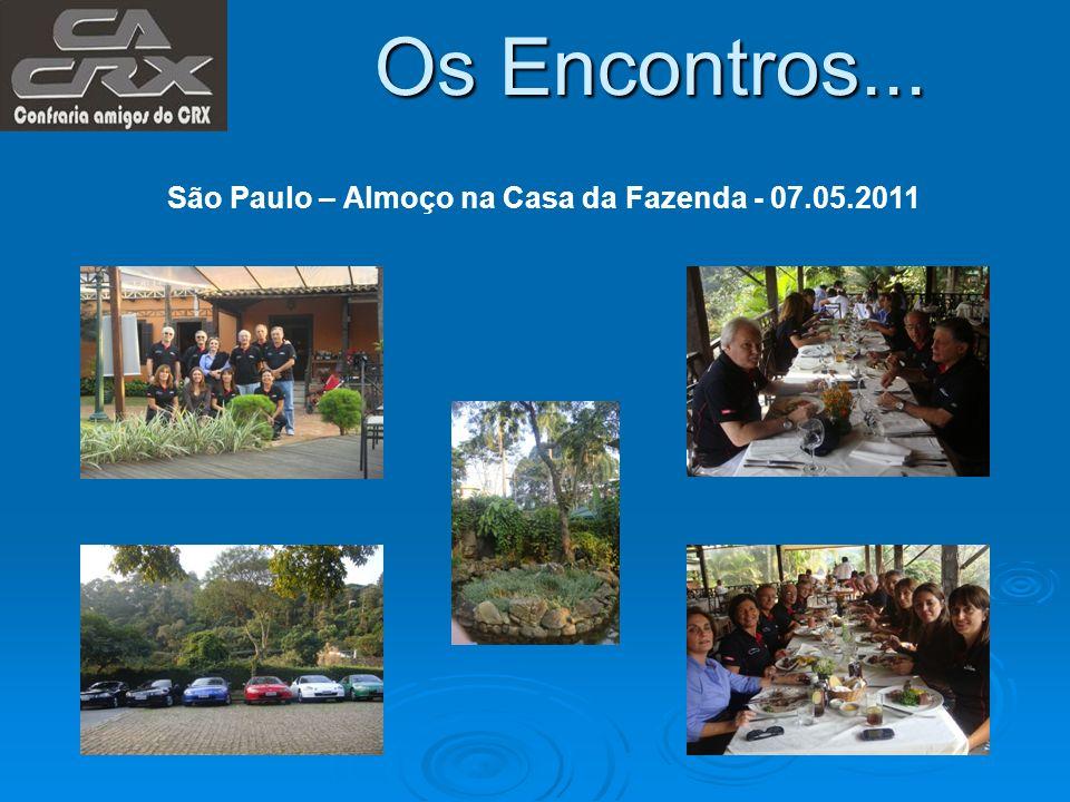Os Encontros... São Paulo – Almoço na Casa da Fazenda - 07.05.2011