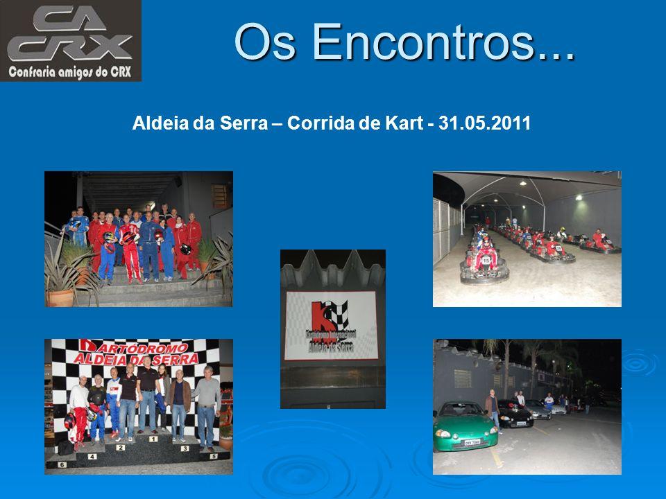 Os Encontros... Aldeia da Serra – Corrida de Kart - 31.05.2011