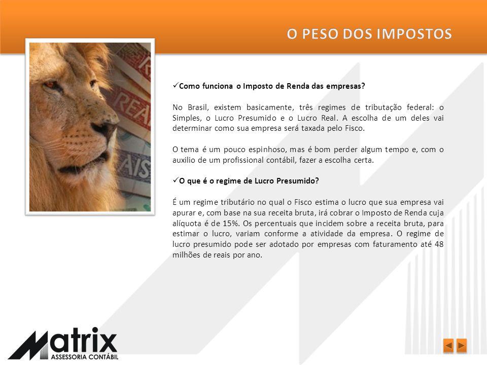 Quais são os tributos básicos que a minha empresa vai ter que pagar? A teia dos imposto no Brasil é extensa para as empresas. Na área federal há, basi
