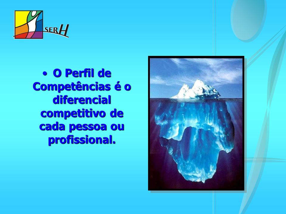 O Perfil de Competências é o diferencial competitivo de cada pessoa ou profissional.O Perfil de Competências é o diferencial competitivo de cada pesso