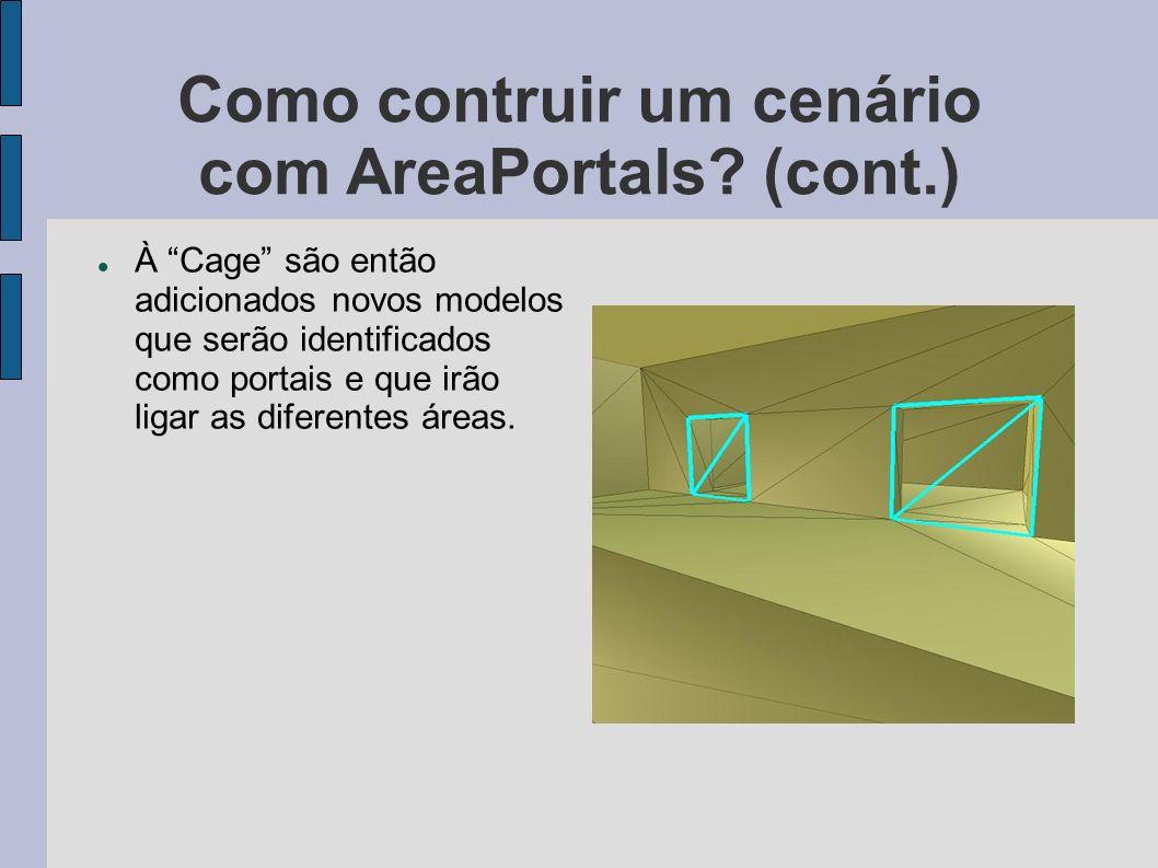Como contruir um cenário com AreaPortals.