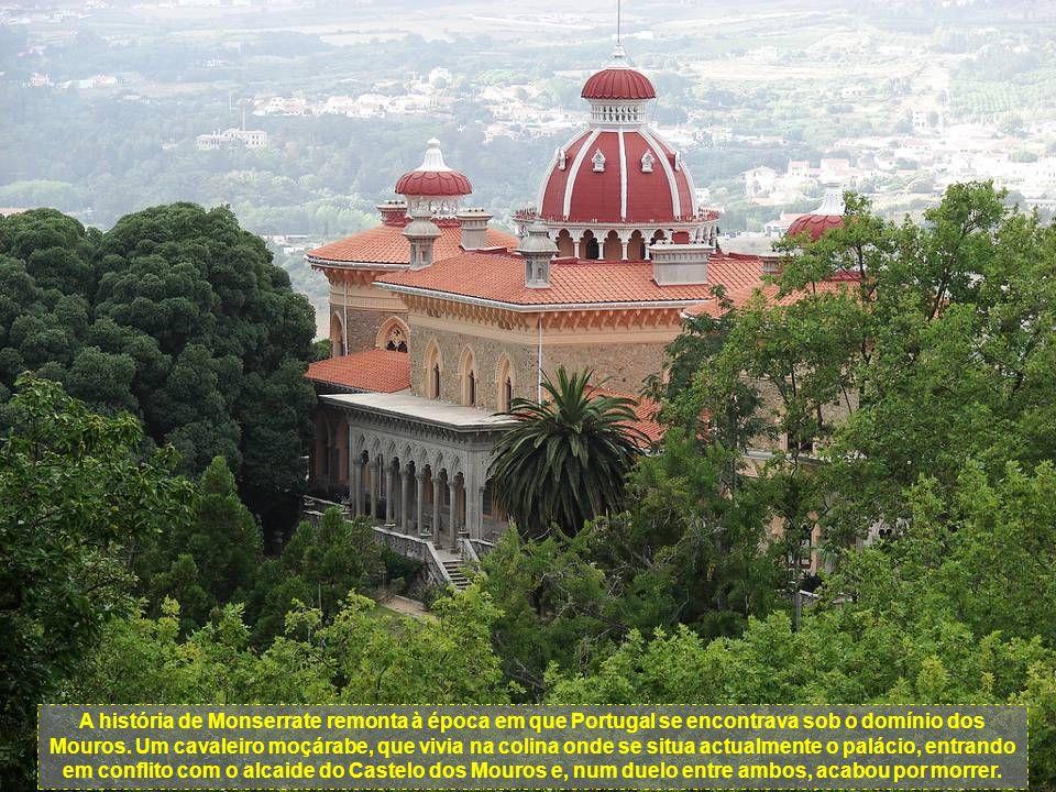 A história de Monserrate remonta à época em que Portugal se encontrava sob o domínio dos Mouros.