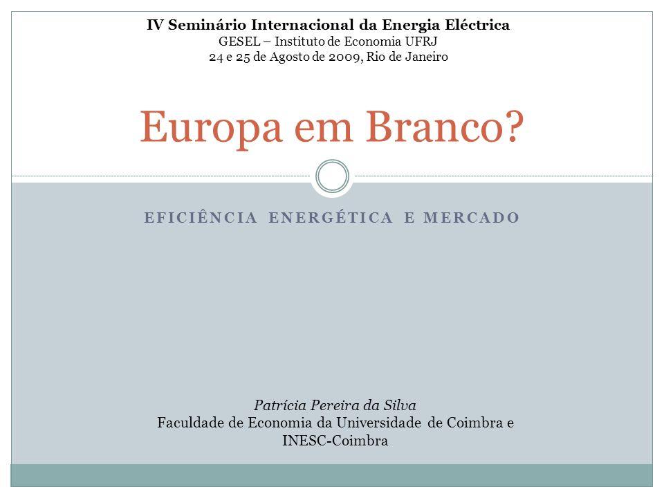 EFICIÊNCIA ENERGÉTICA E MERCADO Europa em Branco.