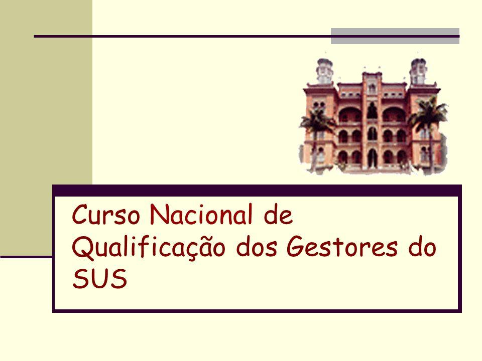 Curso Nacional de Qualificação dos Gestores do SUS