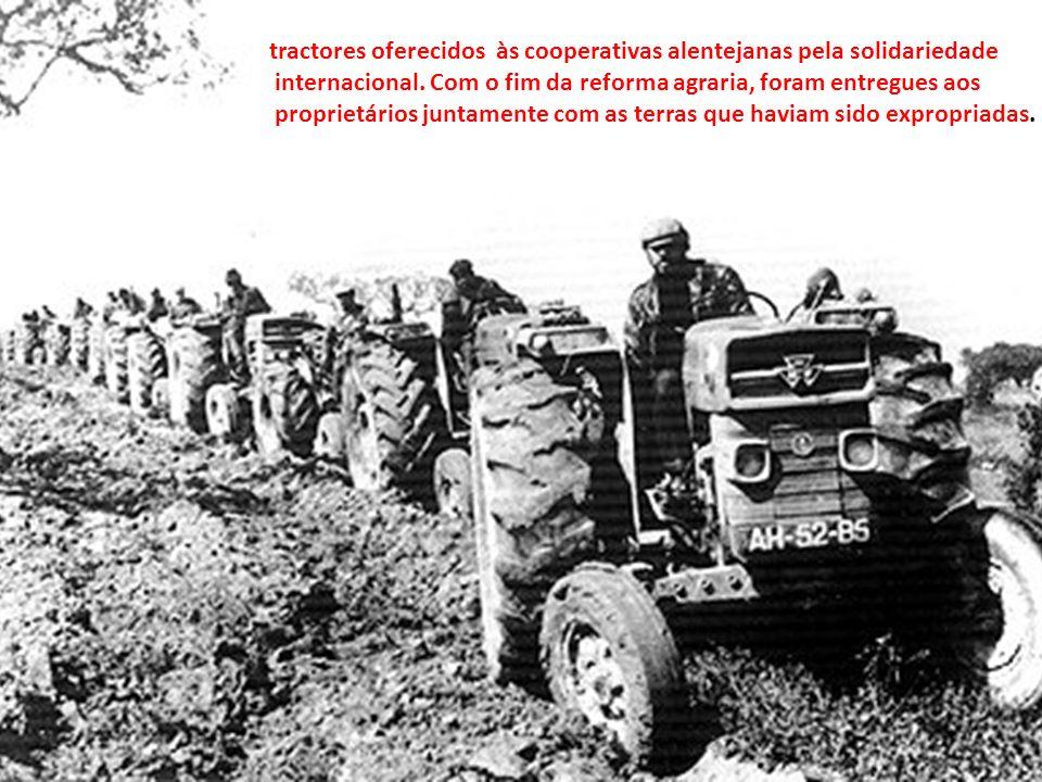 tractores oferecidos às cooperativas alentejanas pela solidariedade internacional.