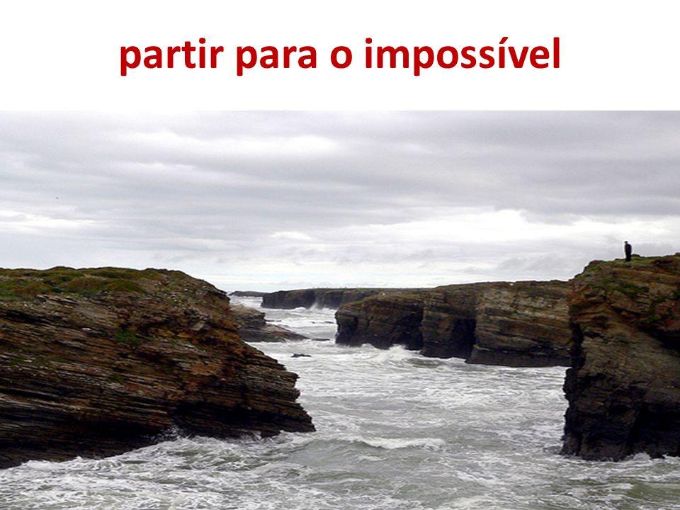 partir para o impossível