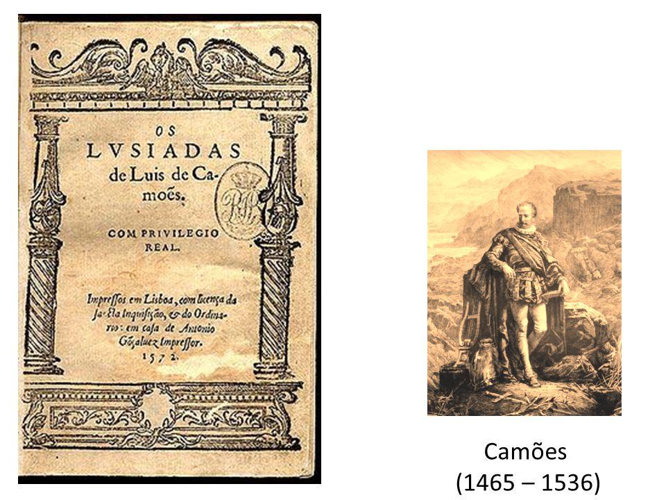 Camões (1465 – 1536)