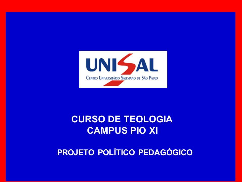 CURSO DE TEOLOGIA CAMPUS PIO XI PROJETO POLÍTICO PEDAGÓGICO
