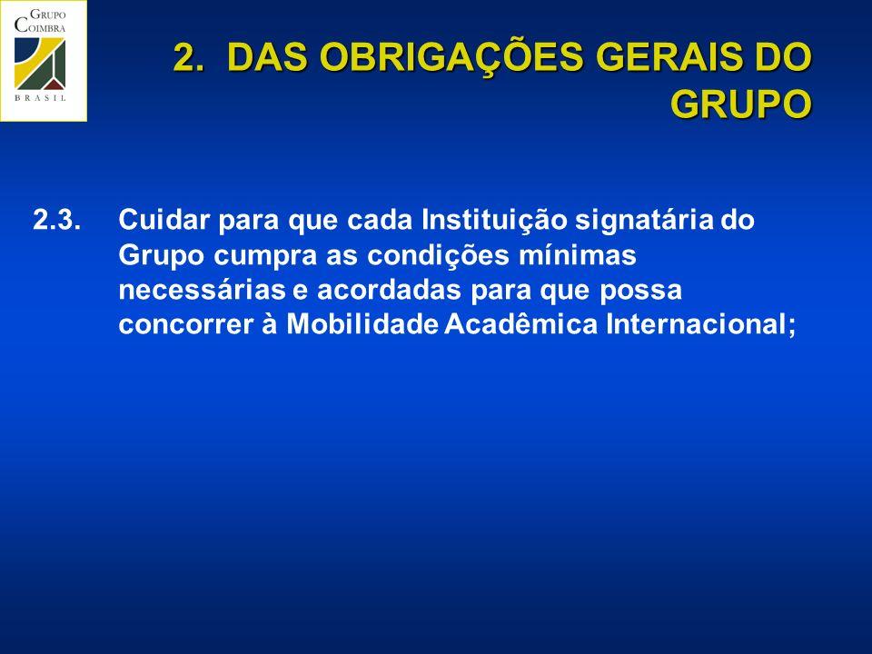 2.DAS OBRIGAÇÕES GERAIS DO GRUPO 2.3.