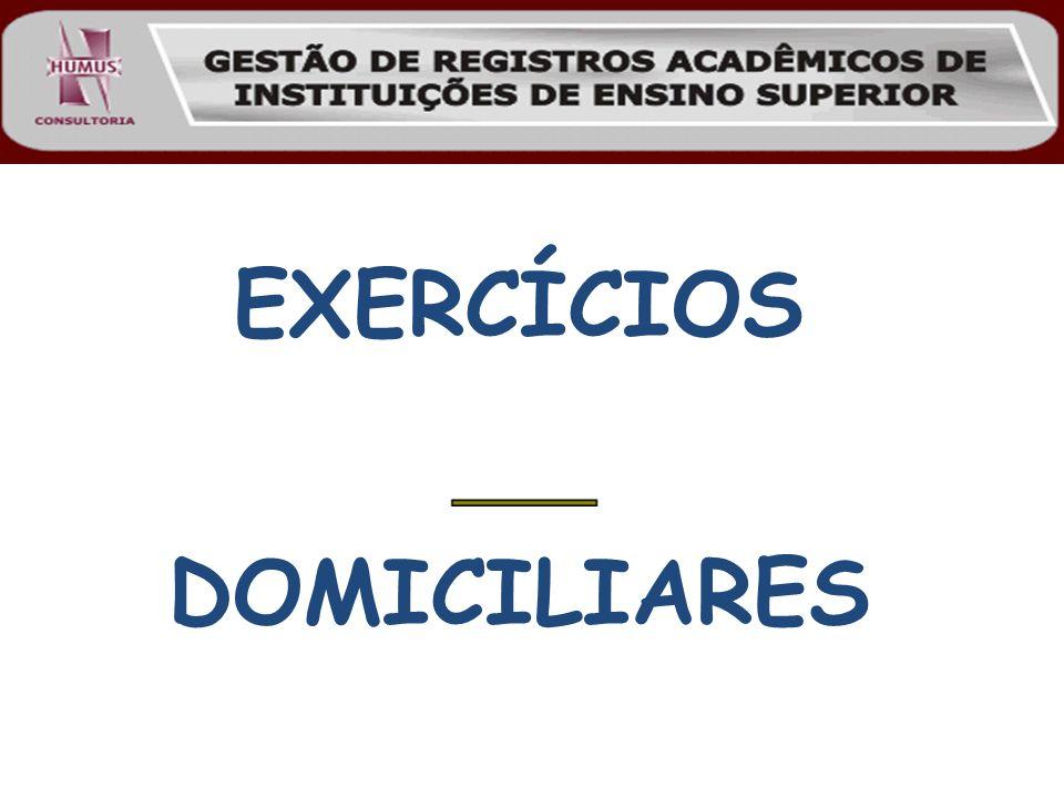 EXERCÍCIOS DOMICILIARES