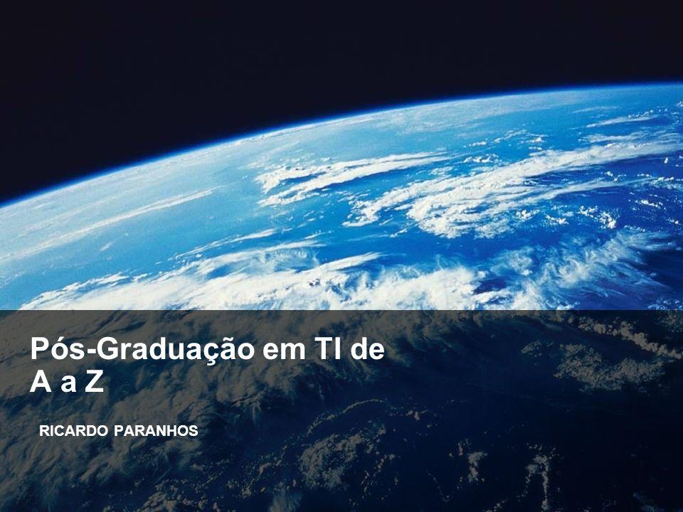 IBM Systems RICARDO PARANHOS Pós-Graduação em TI de A a Z