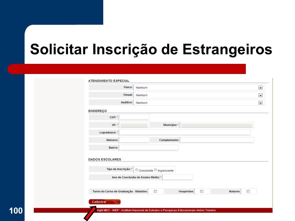 Solicitar Inscrição de Estrangeiros 100
