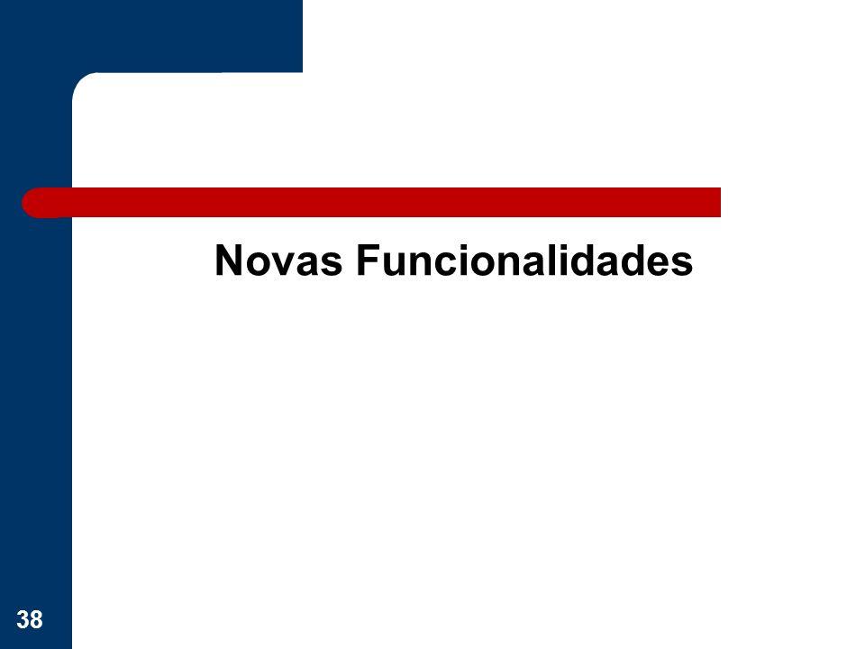 Novas Funcionalidades 38
