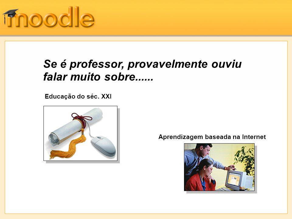 Hiperligações Estes sítios do Moodle estão abertos para que possa explorar como aluno, ou com permissão de criação de cursos.