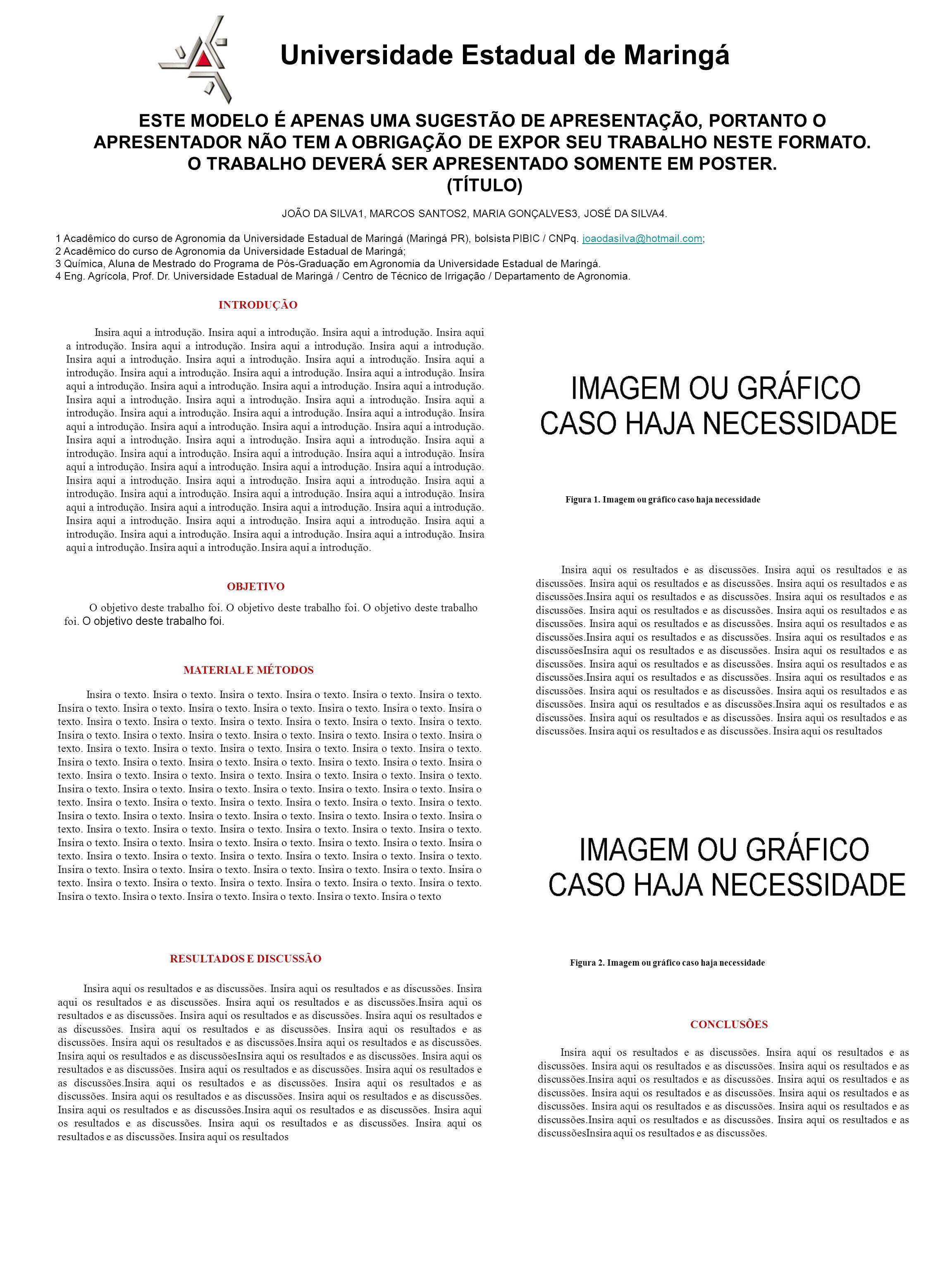 JOÃO DA SILVA1, MARCOS SANTOS2, MARIA GONÇALVES3, JOSÉ DA SILVA4.
