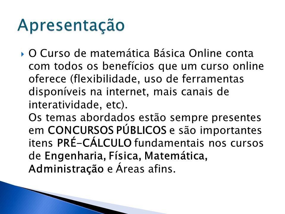 O Curso de matemática Básica Online conta com todos os benefícios que um curso online oferece (flexibilidade, uso de ferramentas disponíveis na intern