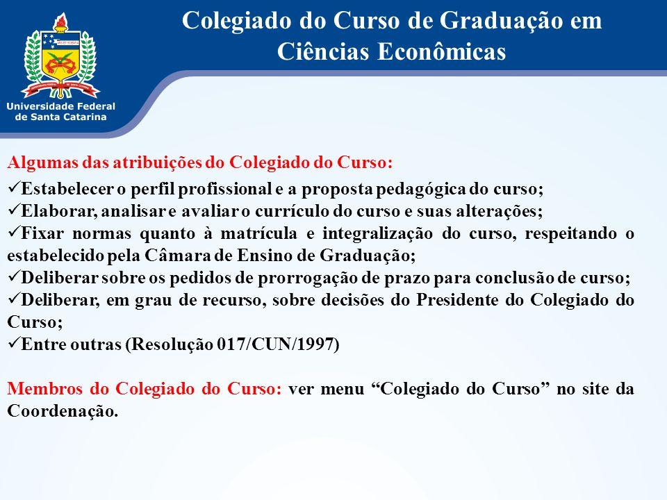 Algumas das atribuições do Colegiado do Curso: Estabelecer o perfil profissional e a proposta pedagógica do curso; Elaborar, analisar e avaliar o curr