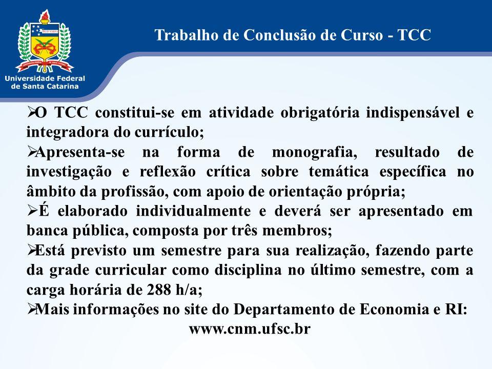 O TCC constitui-se em atividade obrigatória indispensável e integradora do currículo; Apresenta-se na forma de monografia, resultado de investigação e