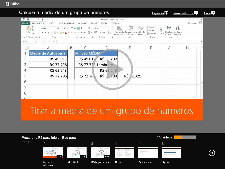 561234 Resumo do cursoAjuda Você pode já ter usado a AutoSoma para somar rapidamente números no Excel.