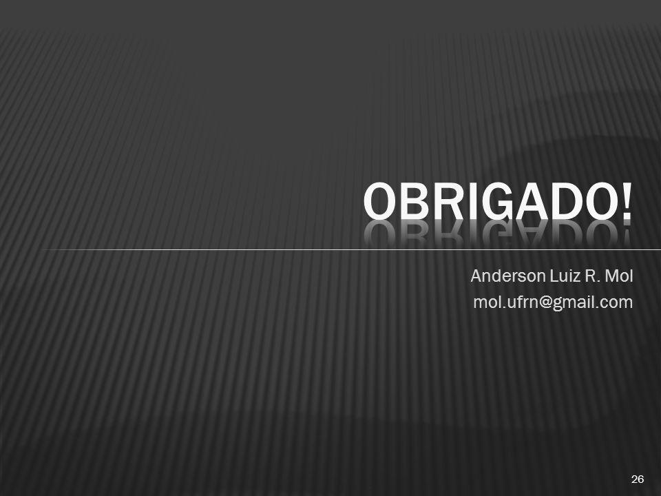 Anderson Luiz R. Mol mol.ufrn@gmail.com 26