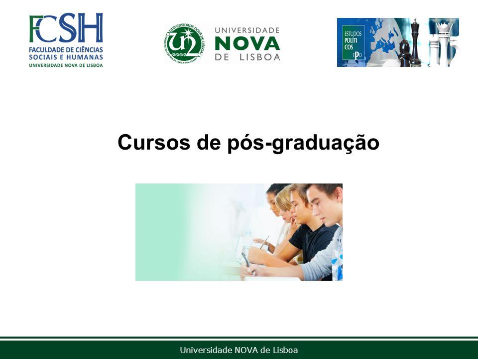 Universidade NOVA de Lisboa Cursos de pós-graduação