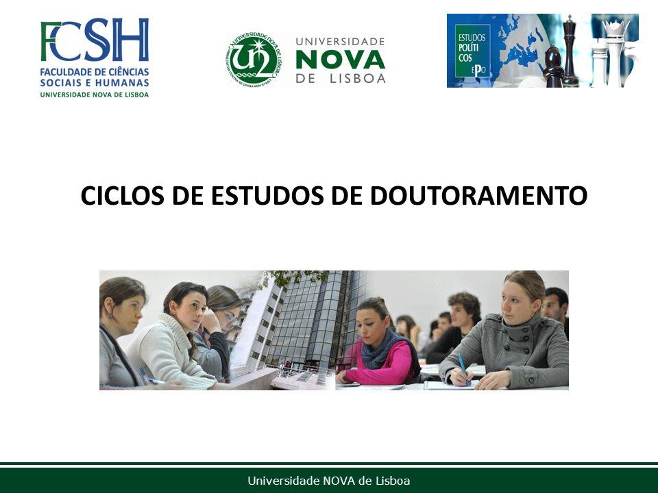 Universidade NOVA de Lisboa CICLOS DE ESTUDOS DE DOUTORAMENTO