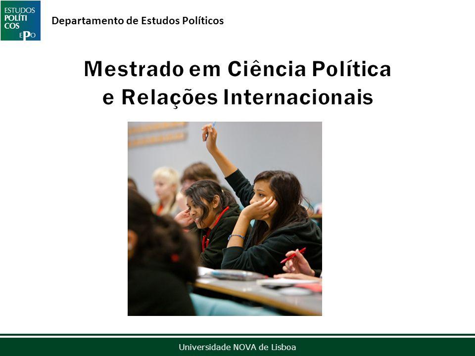 Outubro de 2012 Universidade NOVA de Lisboa Departamento de Estudos Políticos