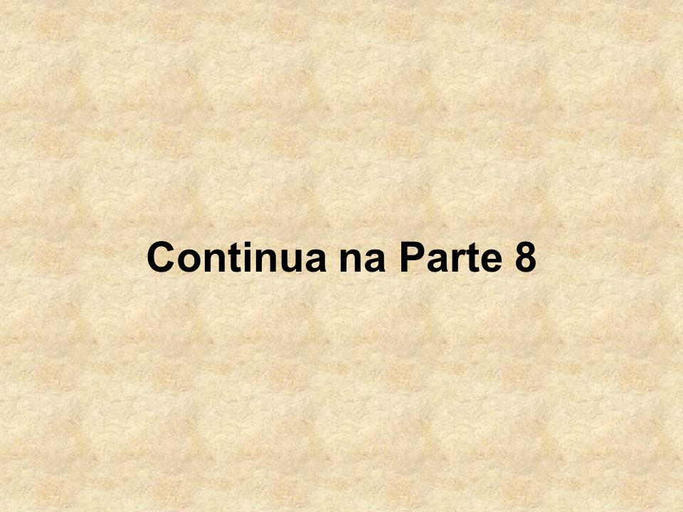 Continua na Parte 8