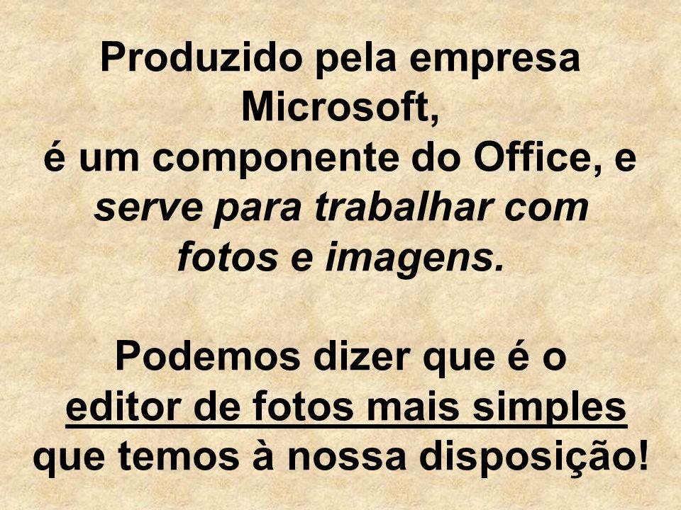 Produzido pela empresa Microsoft, é um componente do Office, e serve para trabalhar com fotos e imagens.
