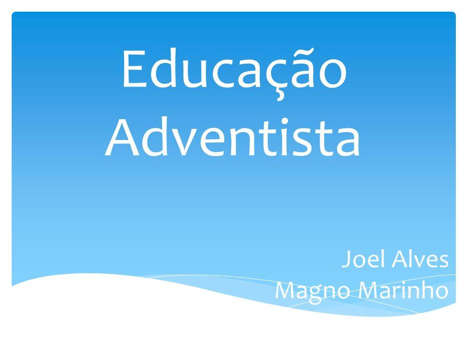 Educação Adventista Joel Alves Magno Marinho