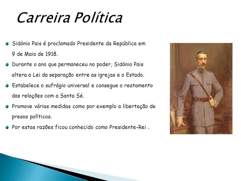 Sidónio Pais é proclamado Presidente da República em 9 de Maio de 1918. Durante o ano que permaneceu no poder, Sidónio Pais altera a Lei da separação