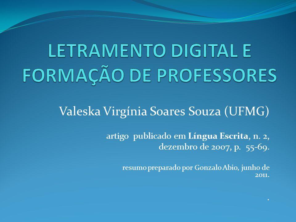 Valeska Virgínia Soares Souza (UFMG) artigo publicado em Língua Escrita, n. 2, dezembro de 2007, p. 55-69. resumo preparado por Gonzalo Abio, junho de