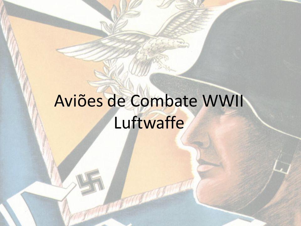 Aviões de Combate WWII Luftwaffe