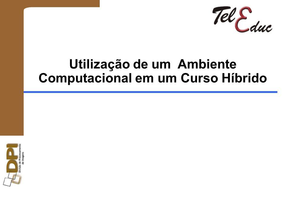 Utilização de um Ambiente Computacional em um Curso Híbrido