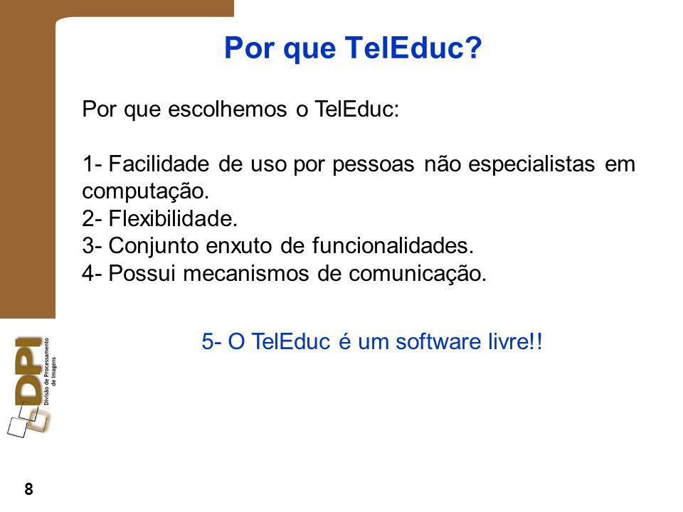 8 Por que TelEduc.