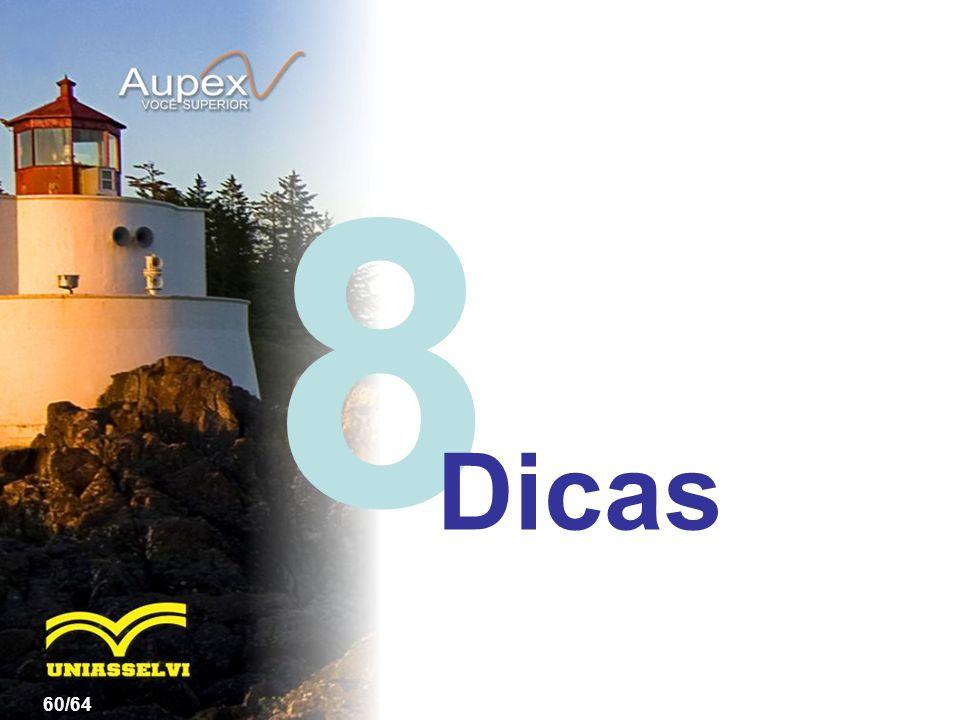 8 60/64 Dicas