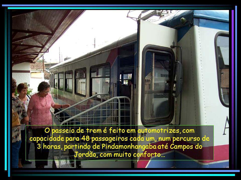 O passeio de trem é feito em automotrizes, com capacidade para 48 passageiros cada um, num percurso de 3 horas, partindo de Pindamonhangaba até Campos do Jordão, com muito conforto…