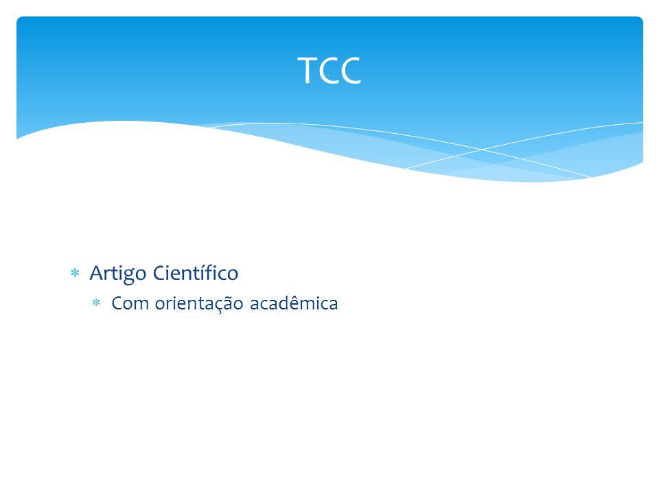 Artigo Científico Com orientação acadêmica TCC