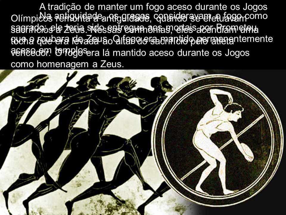 Na antiguidade, os gregos consideravam o fogo como sagrado: ele teria sido entregue aos mortais por Prometeu que o roubara de Zeus.
