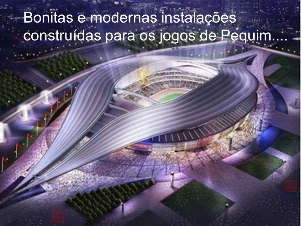 Bonitas e modernas instalações construídas para os jogos de Pequim....