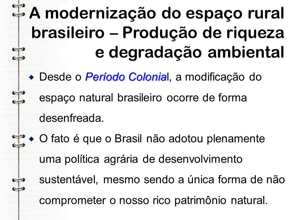 Os rebanhos brasileiros no contexto atual A pecuária brasileira é uma das mais desenvolvidas do mundo.