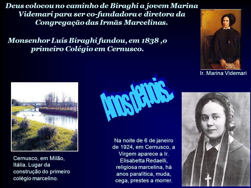 Monsenhor Luis Biraghi fundou, em 1838,o primeiro Colégio em Cernusco.
