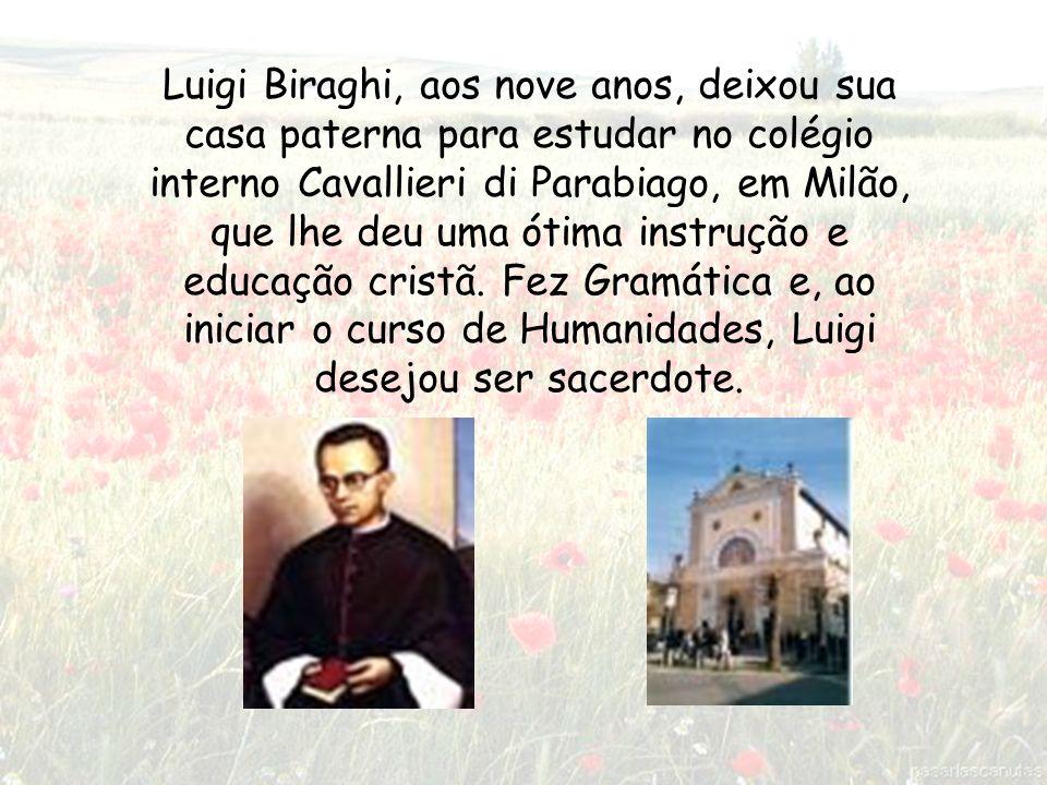 Monsenhor Luís Biraghi Nós, alunos, vivemos a concretização de seus sonhos.