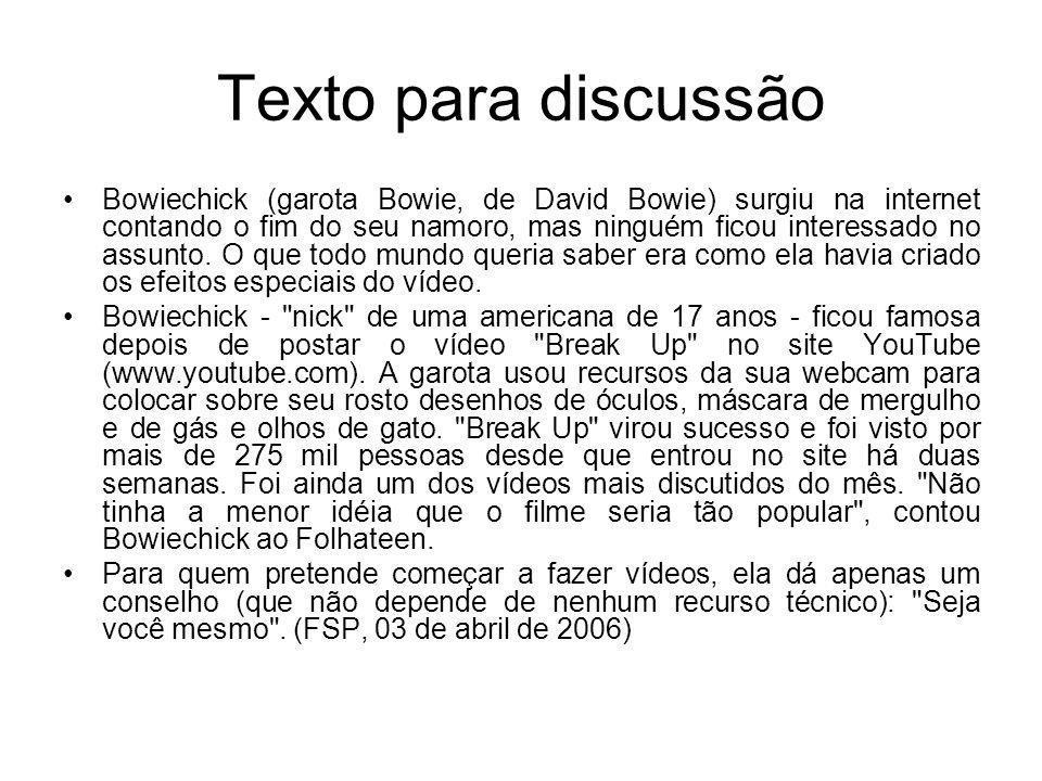 Texto para discussão Bowiechick (garota Bowie, de David Bowie) surgiu na internet contando o fim do seu namoro, mas ninguém ficou interessado no assun