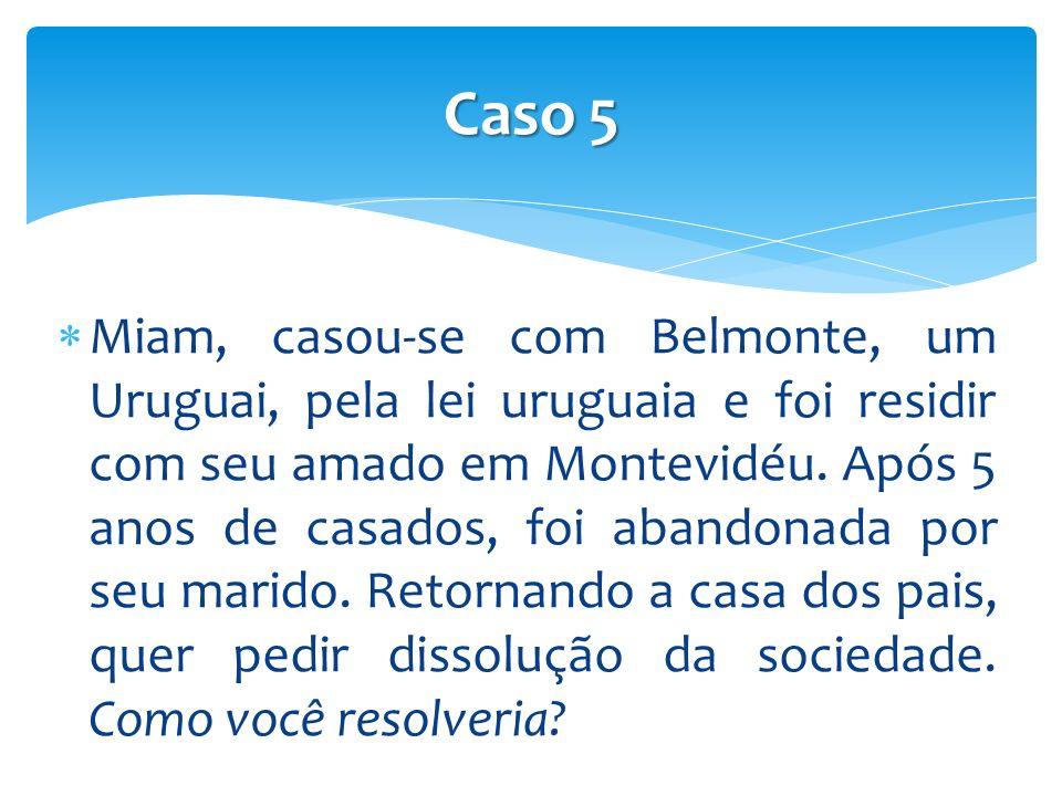Miam, casou-se com Belmonte, um Uruguai, pela lei uruguaia e foi residir com seu amado em Montevidéu.