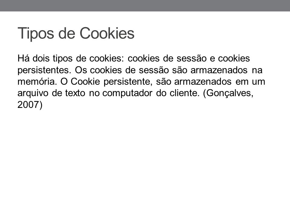 Cookie.java Exemplos adaptados(Gonçalves, 2007)