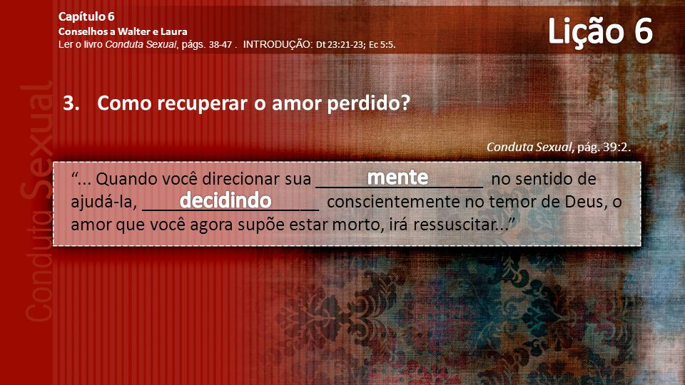 3.Como recuperar o amor perdido.Conduta Sexual, pág.